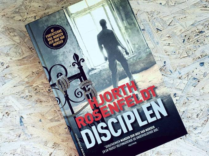 Boganmeldelse af Disciplen - Hjorth Rosenfeldt
