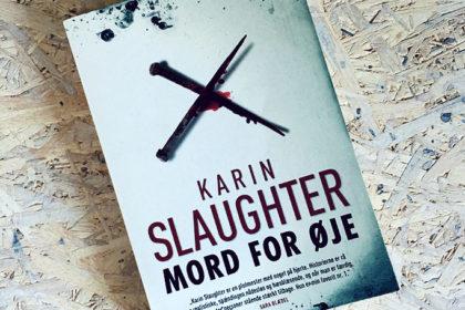 Boganmeldelse - Mord for øje af Karin Slaughter