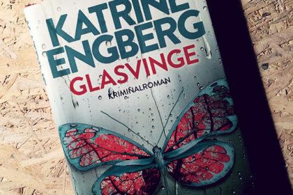 Boganmeldelse - Glasvinge af Katrine Engberg