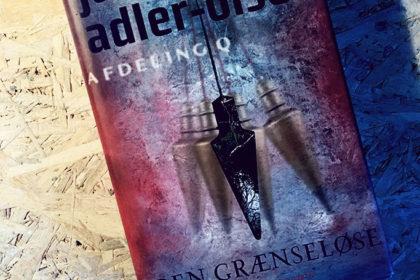 Boganmeldelse - Den grænseløse af Jussi Adler Olsen