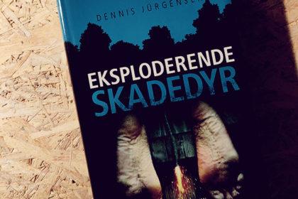 Boganmeldelse - Eksploderende skadedyr af Dennis Jürgensen