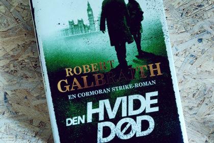 Boganmeldelse - Den hvide død af Robert Galbraith