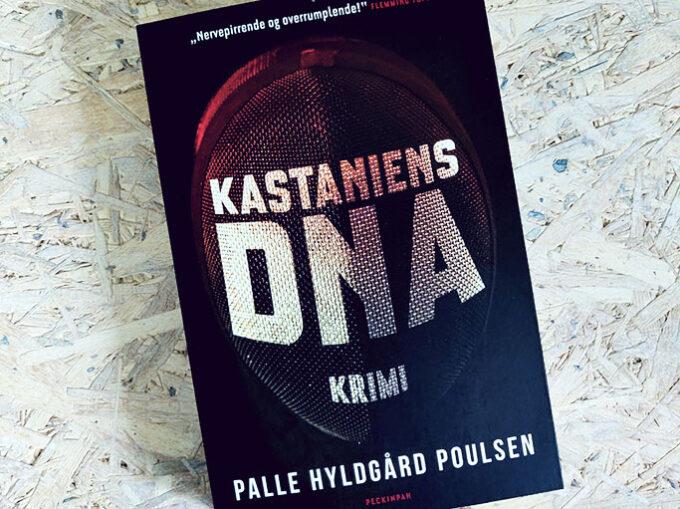 Boganmeldelse - Kastaniens DNA af Palle Hyldgård Poulsen