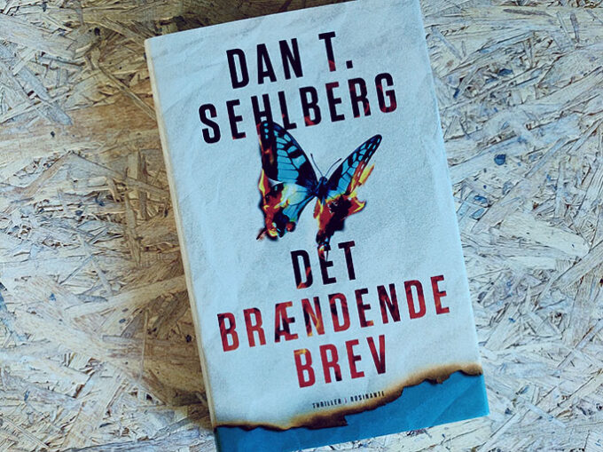 Boganmeldelse - Det brændende brev af Dan T. Sehlberg