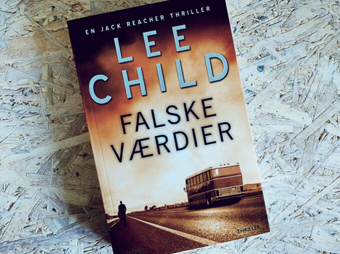 Boganmeldelse - Falske Værdier af Lee Child