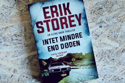Boganmeldelse - Intet mindre end døden af Erik Storey