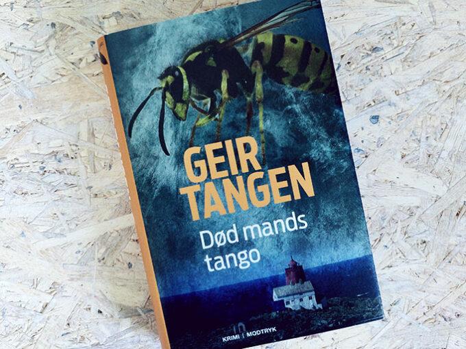 Boganmeldelse - Død mands tango af Geir Tangen