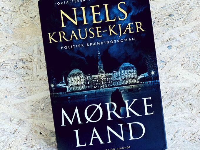 Boganmeldelse - Mørkeland af Niels Krause-Kjær