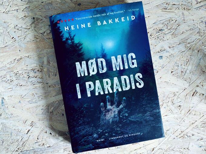 Boganmeldelse - Mød mig i paradis af Heine Bakkeid
