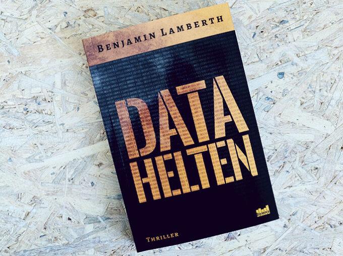 Boganmeldelse - Datahelten af Benjamin Lamberth