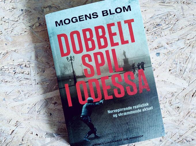 Boganmeldelse - Dobbeltspil i Odessa af Mogens Blom