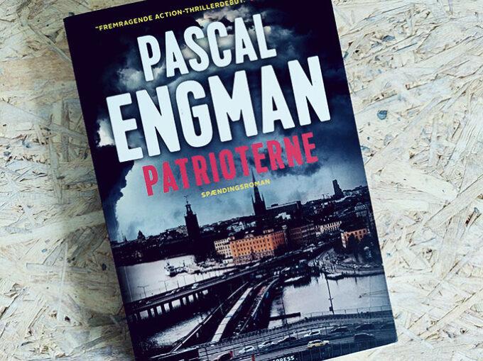 Boganmeldelse - Patrioterne af Pascal Engman