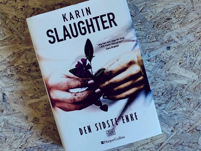 Boganmeldelse - Den sidste enke af Karin Slaughter