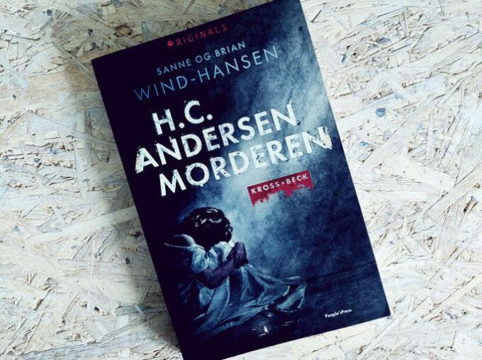 Boganmeldelse - H.C. Andersen morderen af Sanne og Brian Wind-Hansen