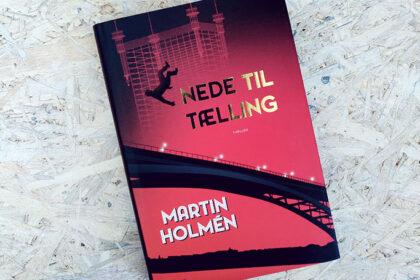 Boganmeldelse - Nede til tælling af Martin Holmén