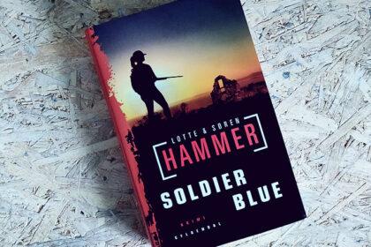 Boganmeldelse - Soldier blue af Lotte og Søren Hammer