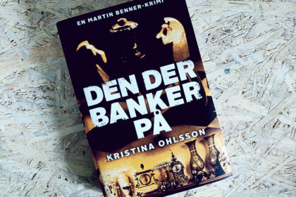 Boganmeldelse - Den der banker på af Kristina Ohlsson