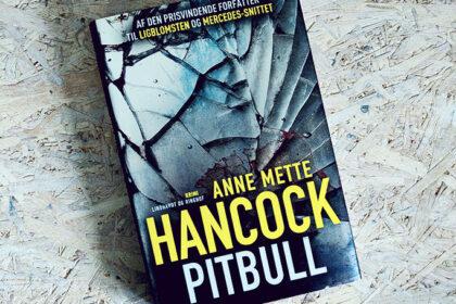 Boganmeldelse - Pitbull af Anne Mette Hancock