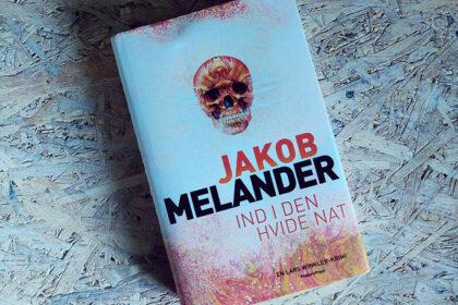 Boganmeldelse - Ind i den hvide nat af Jakob Melander