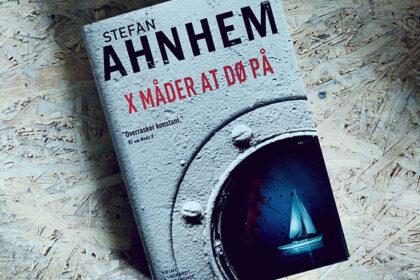 Boganmeldelse - X måder at dø på af Stefan Ahnhem
