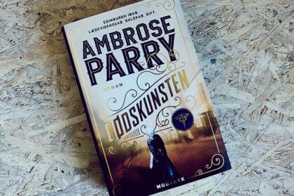 Boganmeldelse - Dødskunsten af Ambrose Parry