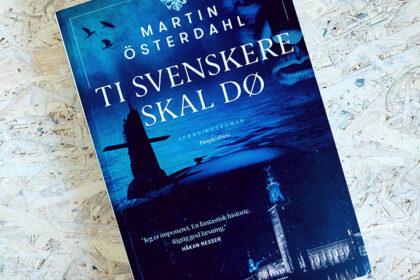 Boganmeldelse - Ti svenskere skal dø af Martin Österdahl