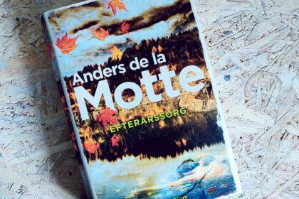 Boganmeldelse - Efterårssorg af Anders de la Motte
