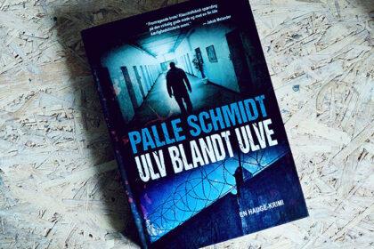 Boganmeldelse - Ulv blandt ulve af Palle Schmidt