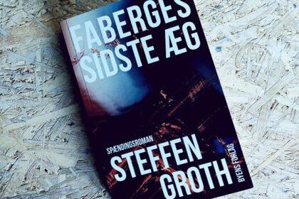 Boganmeldelse - Fabergés sidste æg af Steffen Groth