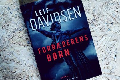 Anmeldelse af Forræderens børn - Leif Davidsen