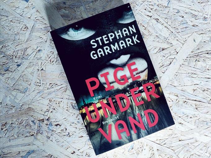 Anmeldelse af Pige under vand - Stephan Garmark