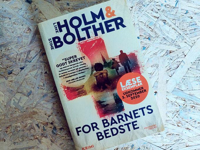 Anmeldelse af For barnets bedste - Holm og Bolther