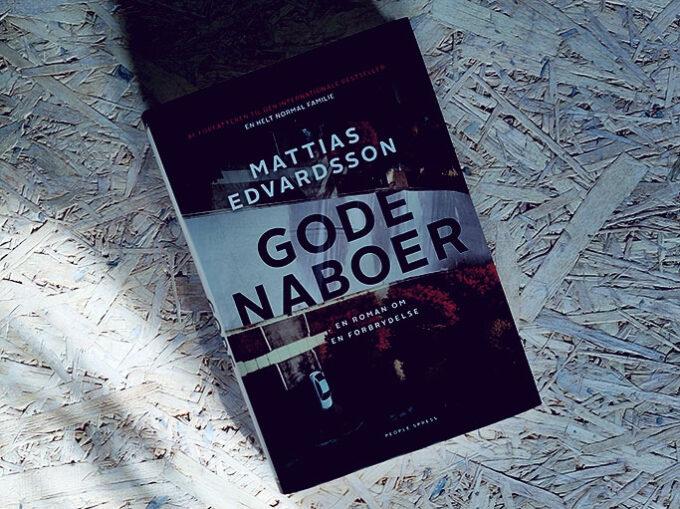 Anmeldelse af Gode naboer - Mattias Edvardsson
